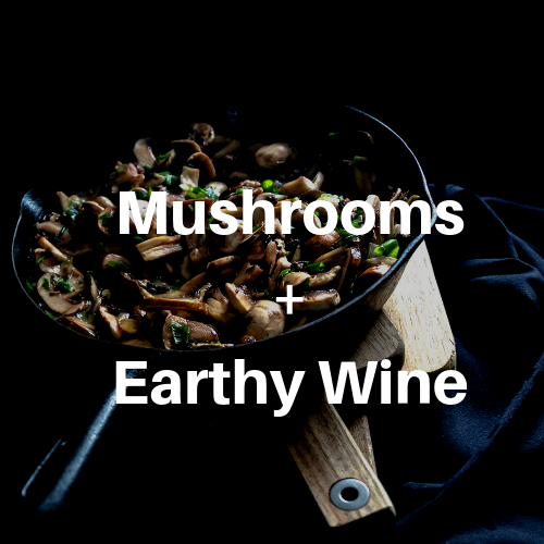 best wine for mushroom dishes